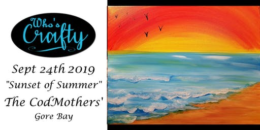 Who's Crafty - Sunset of Summer - The Cod Mothers'