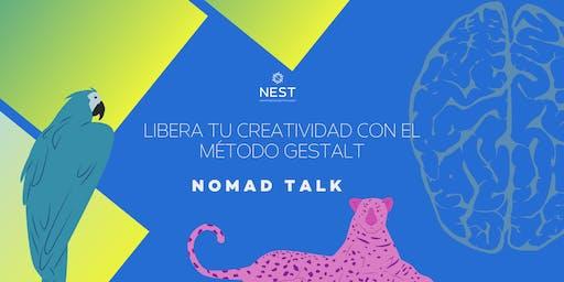 Nomad Talk | Libera tu creatividad con el método Gestalt
