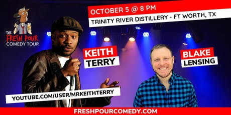 The Fresh Pour Comedy Tour @ Trinity River Distillery tickets