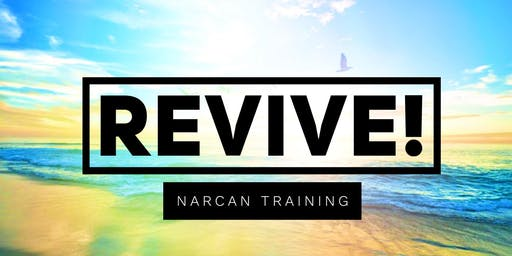 Revive! Narcan Training