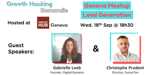 Growth Hacking Geneva: Lead Generation