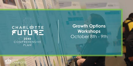Charlotte Future 2040 Growth Options Workshops tickets