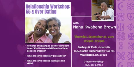 55 & Over Dating: Relationship Workshop with Nana Kwabena Brown tickets