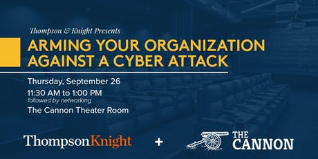 TK Lunch & Learn: Arming Your Organization Against A Cyber Attack tickets