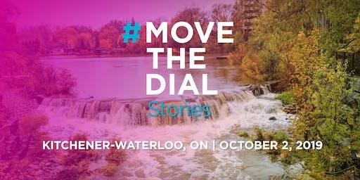 #movethedial Stories Waterloo