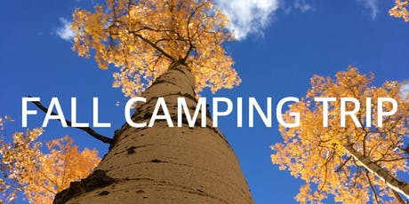 FALL CAMPING TRIP tickets