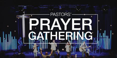Pastors' Prayer Gathering tickets
