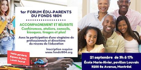 1er Forum Edu-Parents du Fonds 1804 billets