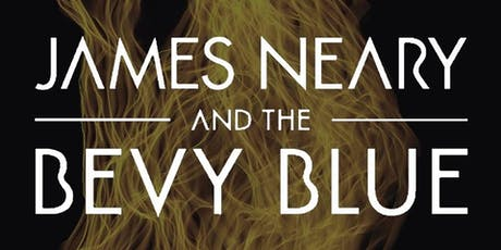 James Neary & The Bevy Blue with TBA at Pabst tickets