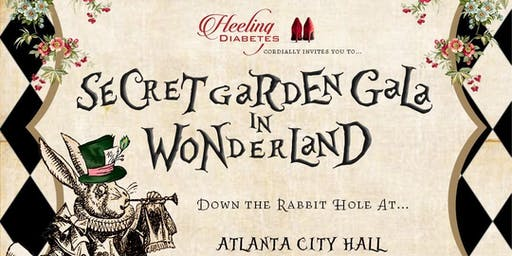 Heeling Diabetes, Inc.'s Secret Garden Gala: in Wonderland