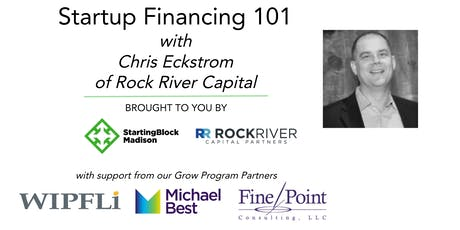 December Startup Financing 101 with Chris Eckstrom of Rock River Capital tickets