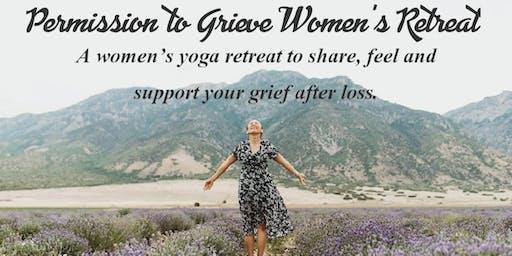 Permission to Grieve Women's Yoga Retreat