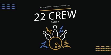 22 Crew Party tickets