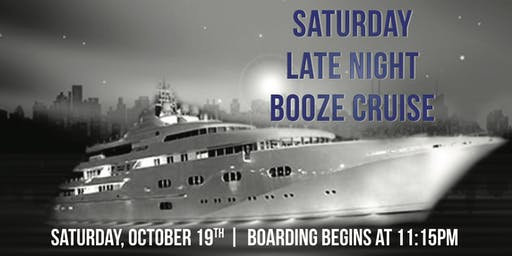 Saturday Late Night Booze Cruise aboard Spirit of Chicago on Oct. 19th