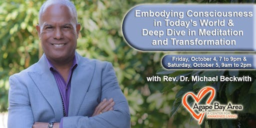 Rev Dr. Michael Bernard Beckwith in Oakland Oct. 4th and 5th