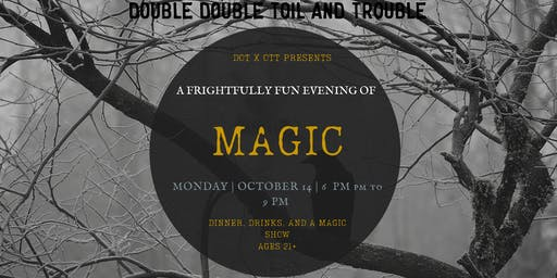 dot x ott presents: A Frightful Fete + Magic Show