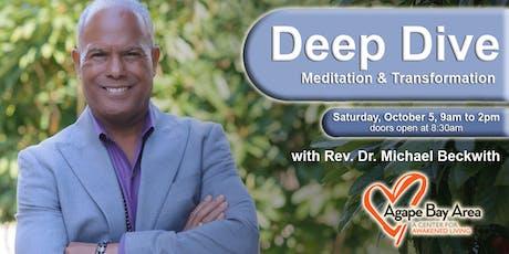 Meditation Retreat with Rev Michael Bernard Beckwith tickets