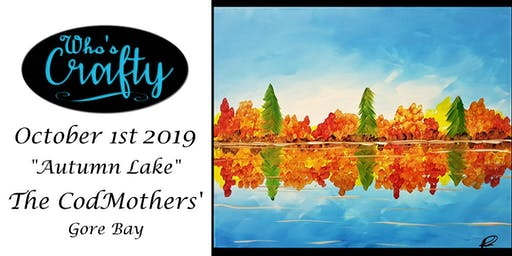 Who's Crafty - Autumn Lake - The CodMothers