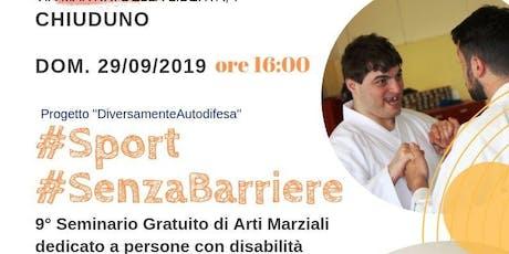 #Sport #Senzabarriere 9° Seminario #DiversamenteAutodifesa (29/09/2019) biglietti