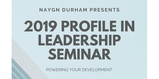 2019 Profile In Leadership Seminar - Powering Your Development