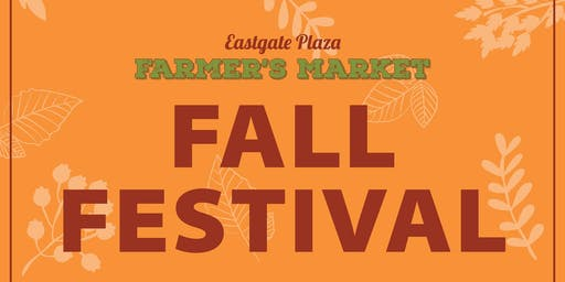 Fall Festival at Eastgate Plaza Farmer's Market