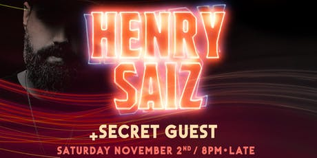 Henry Saiz + Special Guest @ Sub Rosa tickets