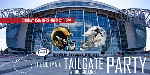 The Ultimate Tailgate Party (Rams @ Cowboys)
