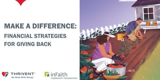 Make A Difference - Financial Strategies for Giving Back (Portland)