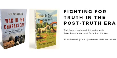 Fighting for Truth in Post-Truth Era: Talk with Pomerantsev & Patrikarakos tickets