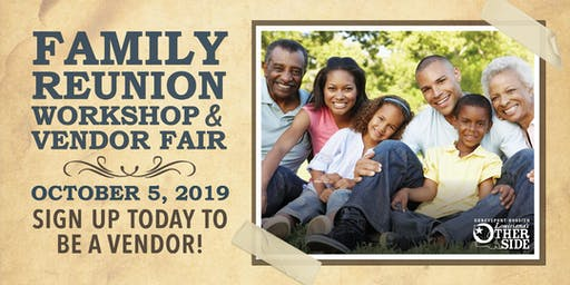 Family Reunion Workshop and Vendor Fair - 2019 Vendor Registration