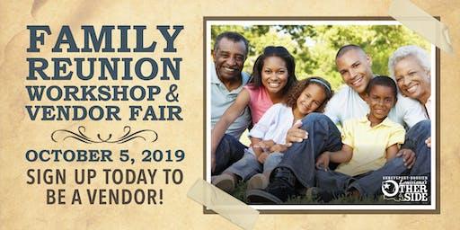 Family Reunion Workshop and Vendor Fair - 2019 Vendor Registration