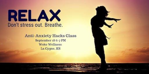 Anit-Anxiety Hacks Class