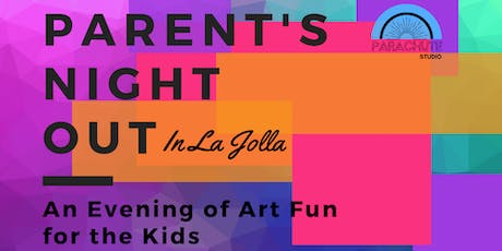 Parent's Night Out in La Jolla tickets