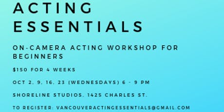 Acting Essentials - Acting for Film and TV Beginners Workshop tickets