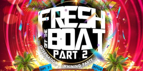 FRESH OFF THE BOAT part 2 tickets