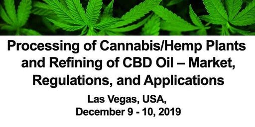 Processing of Cannabis/Hemp Plants and CBD Oil 2019