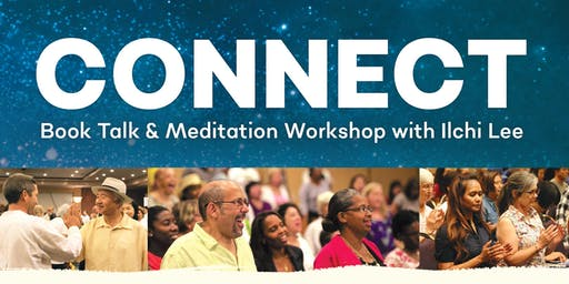 Connect - Book Talk & Meditation with Ilchi Lee
