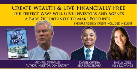 Create Wealth and Live Financially Free with Michael Douville tickets