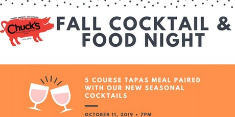 Chuck's Fall Cocktail & Food Night tickets