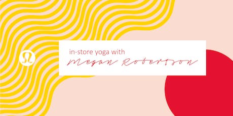 In-Store Yoga with Megan Robertson tickets