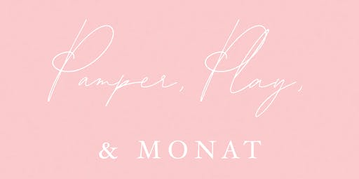Copy of Pamper, Play, & Monat