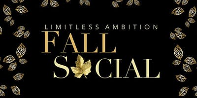 Limitless Ambition 2019 Fall Social and Fundraiser