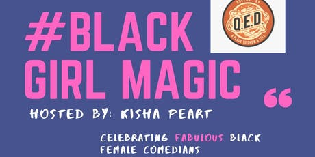 Black Girl Magic tickets