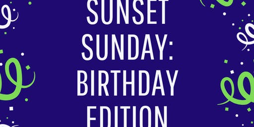 Sunset Sunday: Birthday Edition