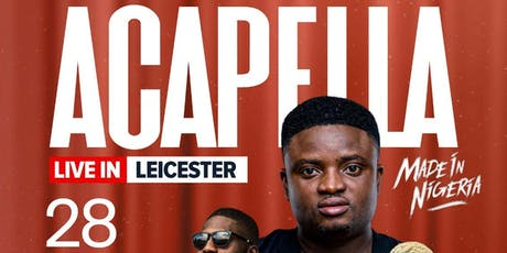 ACAPELLA COMEDIAN Live IN LEICESTER tickets