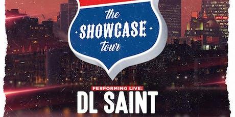 The Showcase Tour - DL Saint tickets