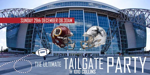 The Ultimate Tailgate Party (Redskins @ Cowboys)