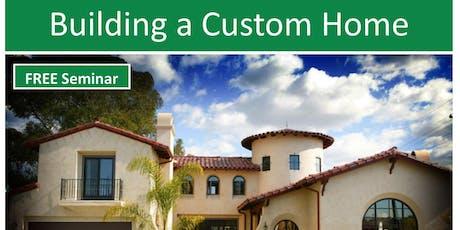 Building a Custom Home tickets