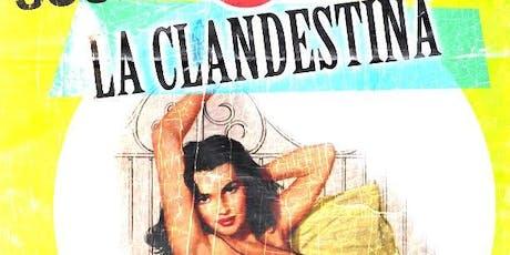 LA CLANDESTINA BAY, CALAFIA ARMADA tickets