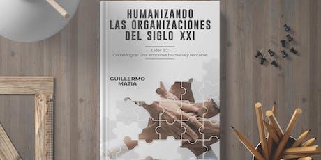 """Presentación Libro """"HUMANIZANDO LAS ORGANIZACIONES DEL SIGLO XXI"""" entradas"""